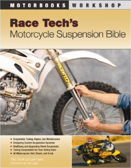 Race Tech\'s Motorcycle Suspension Bible